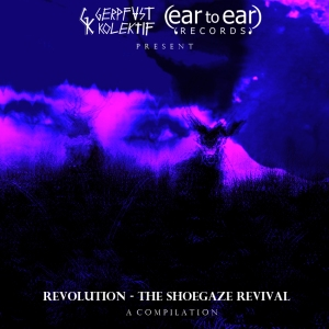 FINAL cover artwork for Revolution - The Shoegaze Revival